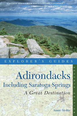 Explorer's Guide Adirondacks: a Great Destination By Stoltie, Annie